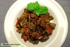 Melanzane a funghetto non fritte, ricetta light