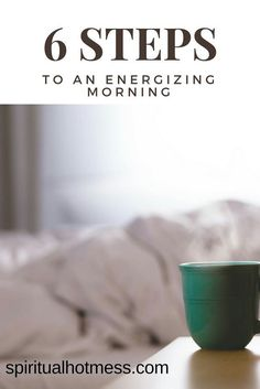 6 steps to an energizing morning