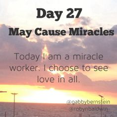 May Cause Miracles by Gabby Bernstein - Week 4 May Cause Miracles, Gabrielle Bernstein, My Miracle, Daily Affirmations, Choose Me, Islam, Spirit, Thoughts, Day