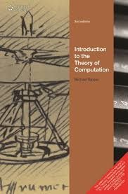 Introduction to the theory of computation / Michael      Sipser.-- 3rd ed.-- Andover [etc.] : Cengage Learning, 2013.