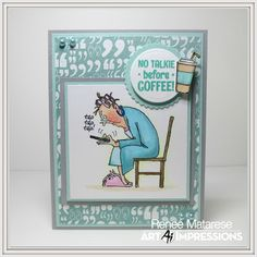 Art Impressions Rubber Stamps: Hot Java Mama Clear Stamps available at Hobby Lobby.  No talkie before coffee!  Handmade card.