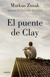 Buy El puente de Clay by Markus Zusak and Read this Book on Kobo's Free Apps. Discover Kobo's Vast Collection of Ebooks and Audiobooks Today - Over 4 Million Titles! Markus Zusak, Book Club Books, The Book, Books To Read, My Books, I Love Reading, Book Lovers, Audiobooks, Novels