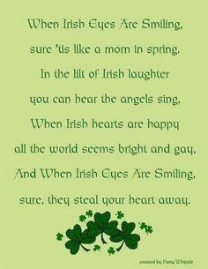 When Irish Eyes Are Smiling sure 'tis like a morn in spring in the lilt of Irish laughter you can hear the angels sing. When Irish hearts are happy all the world seems bright and gay. And when Irish eyes are smiling, sure, they steal your heart away. Irish Quotes, Irish Sayings, Irish Poems, Irish Proverbs, Irish Eyes Are Smiling, Irish Culture, Irish Pride, Irish Girls, Irish Blessing