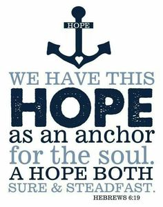 We have this HOPE as an anchor...