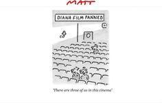Diana Film panned. (8 September 2013) Matt cartoons witty political cartoons and satirical sketches - Telegraph