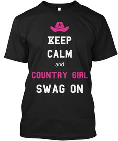 It should say 'and get your country swag on' lol