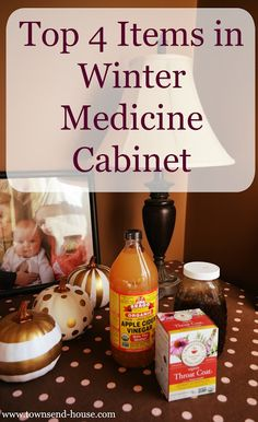 """Townsend House: Top 4 Items from my Winter Medicine Cabinet"" Herbal Remedies, Health Remedies, Home Remedies, Natural Remedies, Townsend Homes, Winter Fun, Winter Tips, Flu Prevention, Canning Tips"
