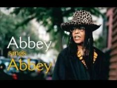 In Memory of Abbey Lincoln -RIP - 'And It's Suposed To Be Love'