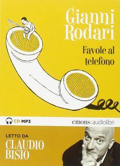 """""""Favole al telefono"""" lette da Claudio Bisio. Audiolibro. CD Audio formato MP3 (Emons)"""