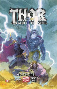 Thor: God of Thunder Volume 2 Godbomb (Marvel Now)