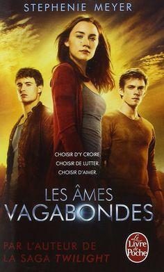 Amazon.fr - Les Âmes vagabondes - Stephenie Meyer - Livres