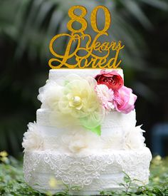 Custom 80 Years Loved Cake Topper Birthday By Bridenew
