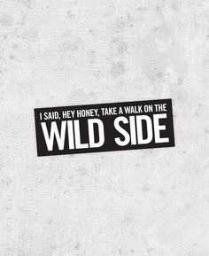 Lou Reed Sticker  Take a walk on the wild side by bestplayever, £2.00