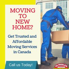 Hire a moving company in Toronto, Mississauga & Brampton. No Problem Movers Mississauga offers smooth, stress free, and affordable move across Canada & USA. House Moving Service, Moving House, Professional Movers, Service Quotes, Packing To Move, Packers And Movers, Moving Services, Moving Tips, New Homes