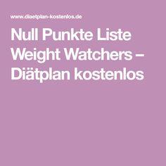 Null Punkte Liste Weight Watchers – Diätplan kostenlos