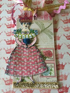 """Queen of Spring"", Royalty tag swap using Catherine Moore's Character Construction stamps"