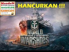 LIVE NOW - HANCURKAN KAPAL LAWAN SEKARANG !!!!!