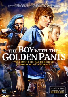 The boy with the golden pants (9+) - Ella Lemhagen