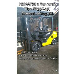 Forklift Komatsu 3 Ton 2010, Tipe FD30C-17, Manual, Lifting Height 3 Meter, Diesel Yanmar 4D94LE  087776518465.