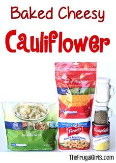Baked Cheesy Cauliflower Recipe! ~ from TheFrugalGirls.com ~ here's a ...