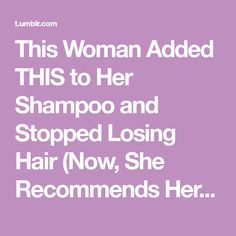 This Woman Added THIS to Her Shampoo and Stopped Losing Hair (Now, She Recommends Her Trick to Everyone…)