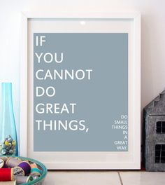 If You Cannot Do Great Things Wall Art Digital by BluebellBella, £12.00