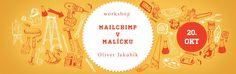 MAILCHIMP v malíčku – workshop - http://detepe.sk/mailchimp-v-malicku-workshop/