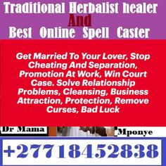 Get Married To Your Lover, Stop Cheating And Separation, Promotion At Work, Win Court Case. Solve Relationship Problems, Cleansing, Business Attraction, Protection, Remove bad luck, Curses and Negative energies