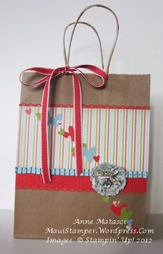 Stampin' Up! Gify Bag by Anne M at Maui Stamper Homemade Bags, Decorated Gift Bags, Paper Gift Bags, Gift Wrapping Supplies, Simple Gifts, Favor Bags, Paper Cards, Book Crafts, Scrap