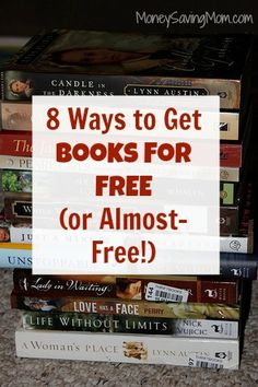 8 Ways to Get Books for Free (or Almost-Free) | Money Saving Mom®