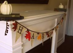 DIY Fall Decor Ideas, burlap banner, would Iike it to say Give Thanks, instead...
