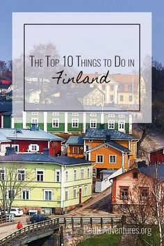 The Top 10 Things to Do in Finland [http://PetiteAdventures.org] **** Travel | Wanderlust | Travel Blog | Travel Blogger | Scandinavia | Europe | Europa | Finlandia | Suomenlinna | Explore | Adventure | Travel Guide