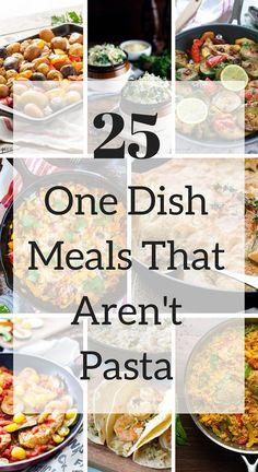 25 One-Dish Meals That Aren't Pasta