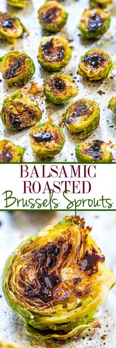 Balsamic Roasted Brussels Sprouts - minus the sugar. Think you don't like brussels sprouts? The balsamic glaze on these will change your mind! BEST brussels sprouts ever! Fast, easy, and accidentally healthy! Side Dish Recipes, Vegetable Recipes, Vegetarian Recipes, Cooking Recipes, Healthy Recipes, Vegetable Samosa, Dishes Recipes, Vegetable Pizza, Delicious Recipes