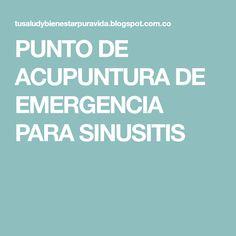 PUNTO DE ACUPUNTURA DE EMERGENCIA PARA SINUSITIS