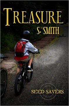 Treasure (Seed Savers Book 1) - Kindle edition by S. Smith. Children Kindle eBooks @ Amazon.com.