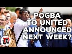 Juventus midfielder Pogba is nearing a move to Manchester United in a world-record transfer Manchester United will look to finalise a world recor. Football Latest, Transfer News, Big News, Man United, World Records, Next Week, Football Players, Manchester United, Announcement