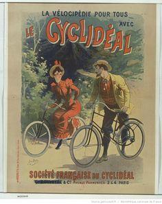 La Vélocipédie pour tous avec le cyclidéal. Société française du cyclidéal : [affiche] / [Lucien Baylac]   Gallica