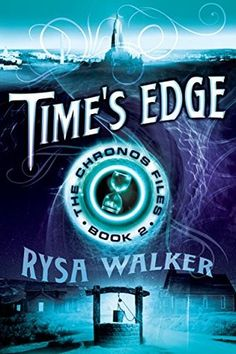 Time's Edge (The CHRONOS Files, #2)  Would love to read this