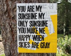 """16x20 """"you are my sunshine my only sunshine"""" vintage by Houseof3, on etsy."""