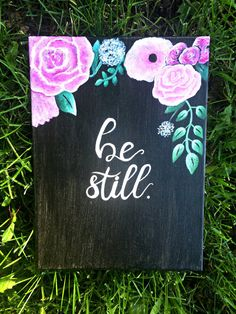 Be Still bible verse Black Canvas with Pink Flowers by BeautyWithinBoutique