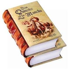 The hard copy of the book Don Quijote De La Mancha