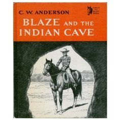 Blaze and the Indian Cave [A Billy and Blaze Book] by C. W. Anderson, http://www.amazon.com/dp/B0000CM9GQ/ref=cm_sw_r_pi_dp_QahTrb1WKH2P2