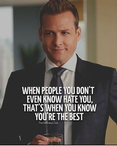When #people you don't even know #hate you, that's when you know you are the #best #LetsGetWordy