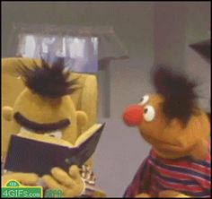 Find GIFs with the latest and newest hashtags! Search, discover and share your favorite Bert Ernie GIFs. The best GIFs are on GIPHY. Meme Rindo, Funny Memes, Funny Gifs, Hilarious, Animiertes Gif, Animated Gif, Bert & Ernie, Bert And Ernie Meme, Jokes