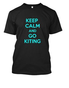 keep kalm and go kiting