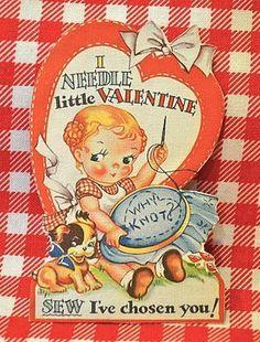 I Needle Little Valentine My Funny Valentine, Valentines Art, Vintage Valentine Cards, Little Valentine, Vintage Greeting Cards, Vintage Holiday, Valentine Day Cards, Happy Valentines Day, Holiday Cards