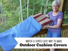 Watch an Easy Way to Make Outdoor Cushion Covers- save $ with just the simplest straight sewing!