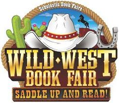 Wild West Book Fair: Saddle Up and Read! First Grade Projects, Wild West Theme, Fair Theme, Wild Book, Middle School Libraries, Education And Literacy, Teacher Education, Third Grade Reading, Fallen Book