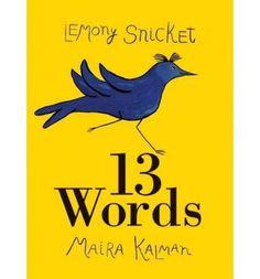 #mairakalman #lemonysnicket #words #harpercollins #creativity